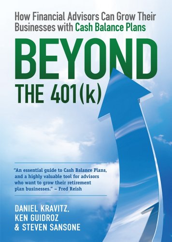 Beyond the 401k: How Financial Advisors Can Grow Their Businesses With Cash Balance Plans