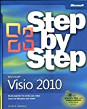 Microsoft Visio 2010 Step by Step: The Smart Way to Learn Microsoft Visio 2010 One Step at a Time! (Step by Step (Microsoft)) by Helmers, Scott A. 1st (first) Edition (2011)