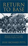 img - for Return to Base: Memoirs of a B-17 Co-pilot: Kimbolton, England, 1943-1944 book / textbook / text book