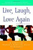 img - for Live, Laugh, Love Again: A Christian Woman's Survival Guide to Divorce book / textbook / text book
