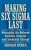 Making Six Sigma Last, George Eckes, 0471415480