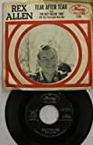 Rex Allen 45 RPM Tear After Tear / I'm Just Killin' Time