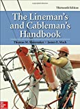 The Lineman's and Cableman's Handbook, Thirteenth Edition