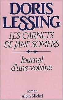 Les carnets de Jane Somers [01] : Journal d'une voisine