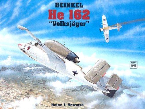 Heinkel He 162: (Schiffer Military History)