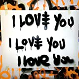 I Love You [feat. Kid Ink] [Explicit]