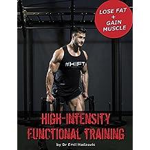 High Intensity Functional Training