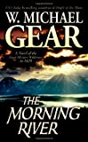 The Morning River: A Novel of the Great Missouri Wilderness in 1825 (Man From Boston)