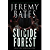 Suicide Forest: An action-horror mystery (World's Scariest Places Book 1)
