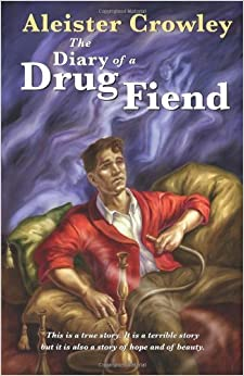 Book Diary of a Drug Fiend by Aleister Crowley (2010-08-02)
