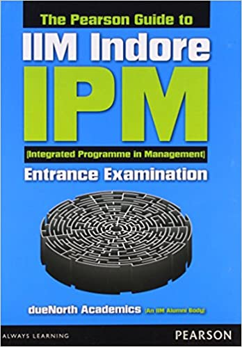 Buy the pearson guide to iim indore ipm integrated programme in buy the pearson guide to iim indore ipm integrated programme in management entrance examination old edition book online at low prices in india the fandeluxe Images