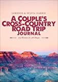 A Couple's Cross-Country Road Trip Journal, Lorenzo Harris and Sylvia Harris, 1630638315