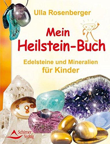 Mein Heilsteinbuch  Edelsteine Und Mineralien Für Kinder