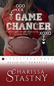 Game Changer (Ruled Out Romances) by [Stastny, Charissa]