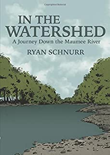 Book Cover: In the Watershed: A Journey Down the Maumee River