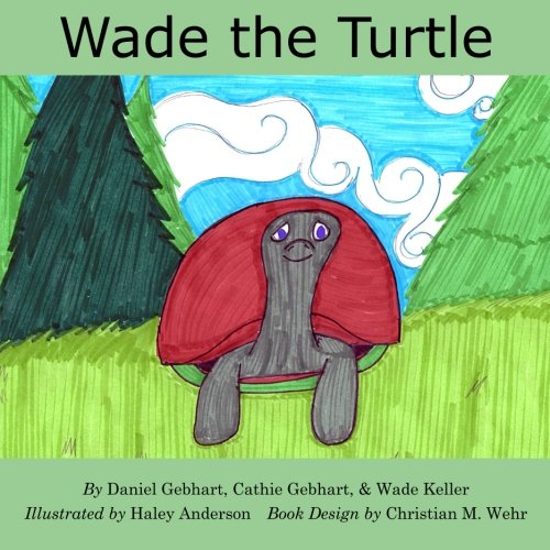 Wade the Turtle (Dan the Fish Series) (Volume 2)