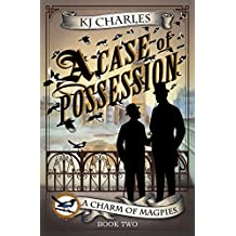 A Case of Possession (A Charm of Magpies Book 2)