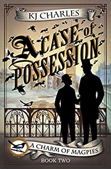 A Case of Possession (A Charm of Magpies Book 2) by [Charles, KJ]