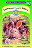 Snowshoe Hare's Family, Stephanie Smith, 1931465150