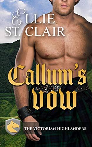 Callum's Vow (The Victorian Highlanders Book 1)