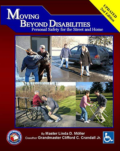 Moving Beyond Disabilities Personal Safety for the Street and Home: Personal Safety for the Street and Home by [Moller, Linda, Crandall, Clifford]
