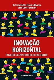 Inovação horizontal: Inovação a partir de todos os empregados