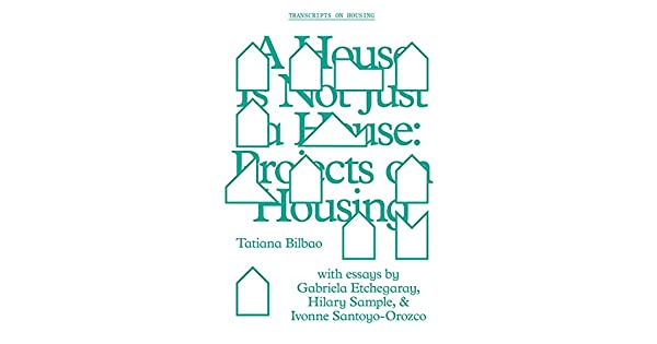Amazon.com: A House Is Not Just a House: Projects on Housing ...