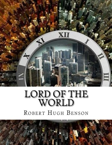 Read Online Lord of the World ebook