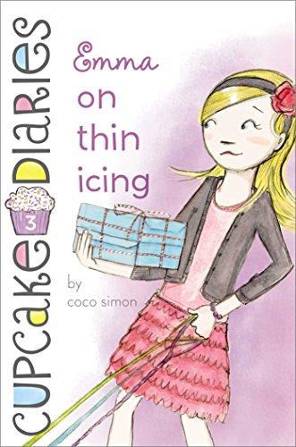 Emma on Thin Icing (Cupcake Diaries Book 3)