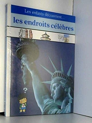 Les Endroits célèbres Relié – 1 janvier 1995 Aubert Time-Life Books B.V. 2734405148 Documentaires jeunesse