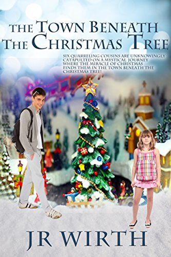 Book: The Town Beneath the Christmas Tree (Twisted Family Holidays Series Book 1) by JR Wirth