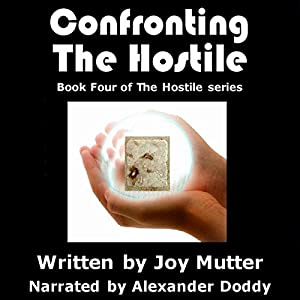 Confronting The Hostile Audiobook