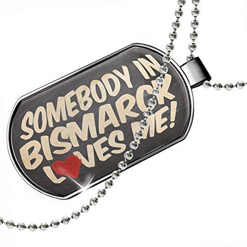Best deals Dogtag Somebody Bismarck Loves , North Dakota Dog tags necklace - Neonblond