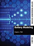 Battery Management Systems: Battery Modeling