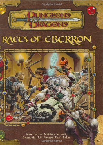 Races Of Eberron  Dungeons And Dragons Supplement  A Race Series Supplement  DandD Supplement