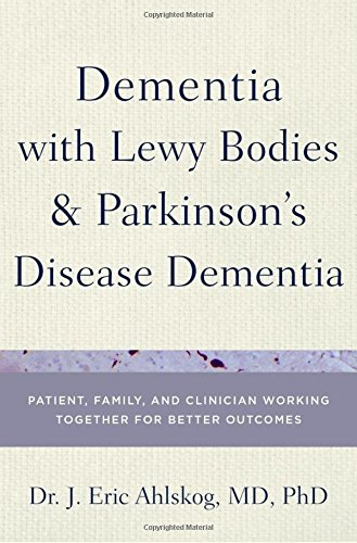 Dementia with Lewy Bodies and Parkinson's Disease Dementia: Patient, Family, and Clinician Working Together for Better Outcomes