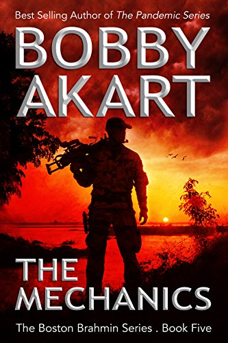 The Mechanics: A Political Thriller Fiction Series (Boston Brahmin Political Thrillers Book 5) by [Akart, Bobby]