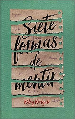 Siete formas de mentir (Spanish Edition) (Spanish) Paperback – January 31, 2018
