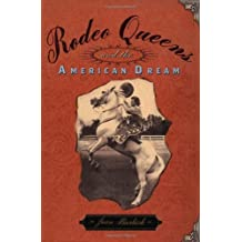 Rodeo Queens: On The Circuit With America's Cowgirls (Images of America)