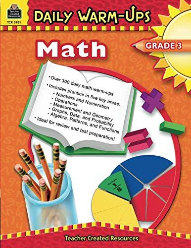 Daily Math Warm Ups - Daily Warm-Ups: Math, Grade 3: Math, Grade 3
