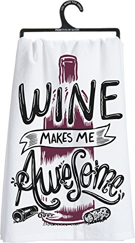 Primitives by Kathy LOL Made You Smile Dish Towel, 28 x 28 Inches, Wine is Making Me Awesome For Sale