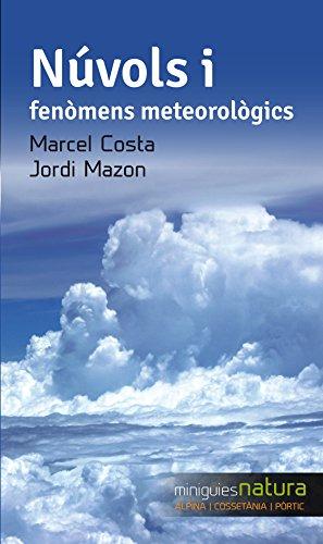 Descargar Libro Núvols I Fenòmens Meteorològics Jordi Mazon Bueso