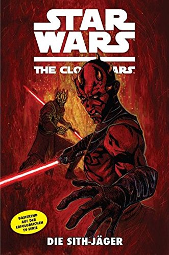 Star Wars: The Clone Wars (zur TV-Serie): Bd. 13: Die Sith-Jäger