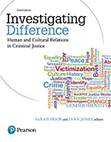 Investigating Difference: Human and Cultural Relations in Criminal Justice, 3rd Edition Front Cover