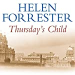 Thursday's Child | Helen Forrester