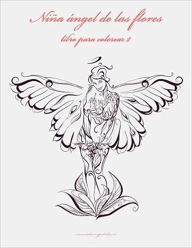 Niña ángel de las flores libro para colorear 2: Volume 2: Amazon.es ...