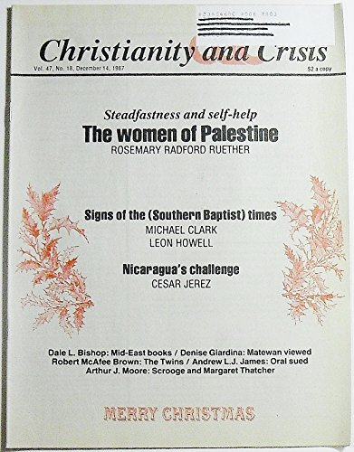 Christianity and Crisis, Volume 47 Number 18, December 14, 1987