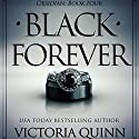 Black Forever: Obsidian, Book 4 Audiobook by Victoria Quinn Narrated by Michael Ferraiuolo, Lia Langola