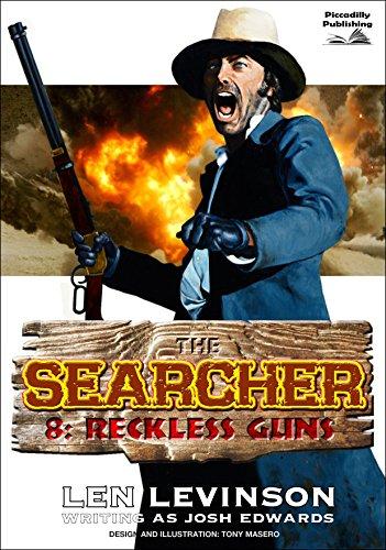 Reckless Guns (A Searcher Western Book 8)
