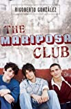 The Mariposa Club, Rigoberto González, 1593501064